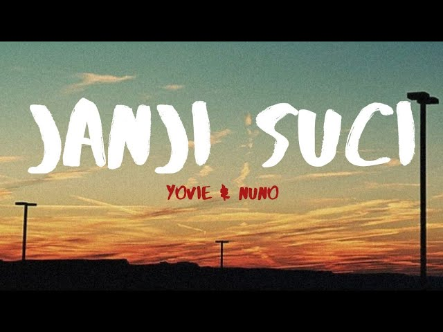 Janji Suci – Yovie & Nuno